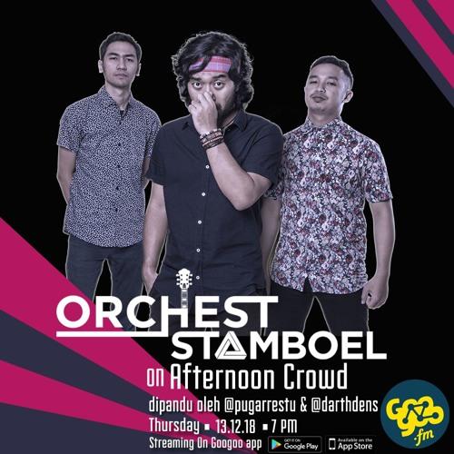 Afternoon Crowd: Orchest Stamboel