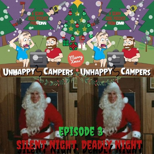 Unhappy Campers 3. Silent Night, Deadly Night