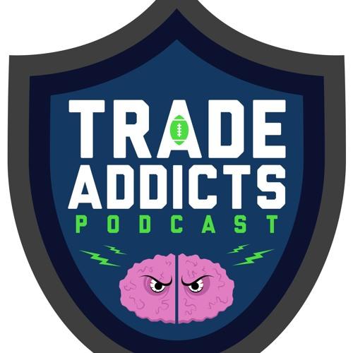 Trade Addicts Podcast Session 37 - The Josh/John Dilemma