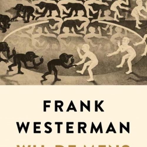 Wij, de mens - Frank Westerman, voorgelezen door Liselot Thomassen