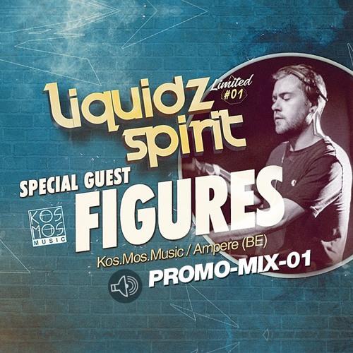 LIQUIDZ-SPIRIT - Limited #01 Promo Mix - FIGURES