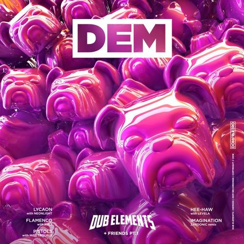 Dub Elements & Friends Pt.1 (DEM001EP)