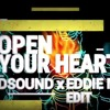 Axwell & Dirty South - Open Your Heart (feat. Rudy) (Goldsound x Eddie Mess Edit) [2018]