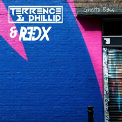 Terrence & Phillip + R3DX - Ghetto Bass [FREE DOWNLOAD]