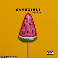 Same Girls (Prod. MB-AJ)