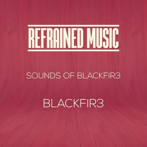 Blackfir3 - Deep Bass by Refrained Music | Free Listening on SoundCloud