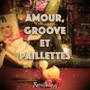 Amour Groove Et Paillettes