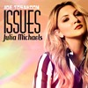 Issues (Originally by Julia Michaels)