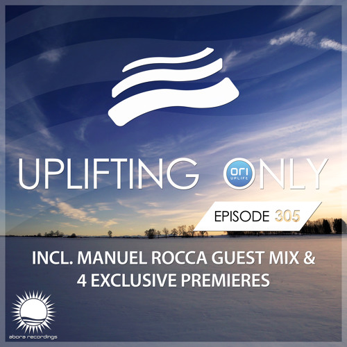 Uplifting Only 305 (incl. Manuel Rocca Guestmix) (Dec 13, 2018) [All Instrumental]