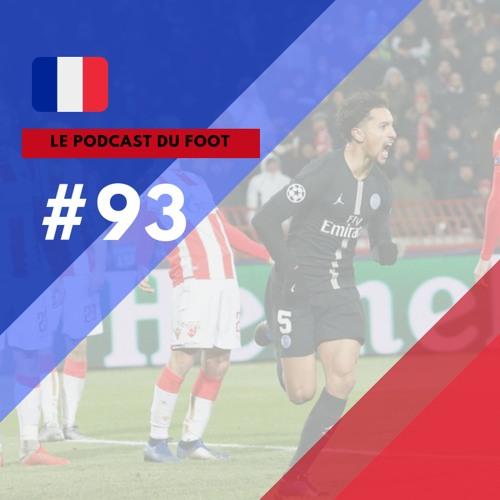 Le Podcast du Foot #93 | Dois franceses nas oitavas