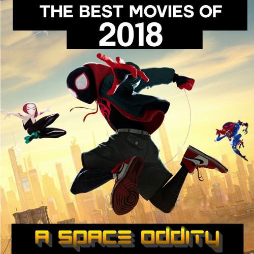 The Best Movies of 2018 | A Space Oddity