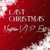 Last Christmas (Neytram V.I.P. Edit) [FREE DOWNLOAD]