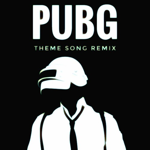 Pubg Theme Song Remix Free Download By Ryze On Soundcloud Hear