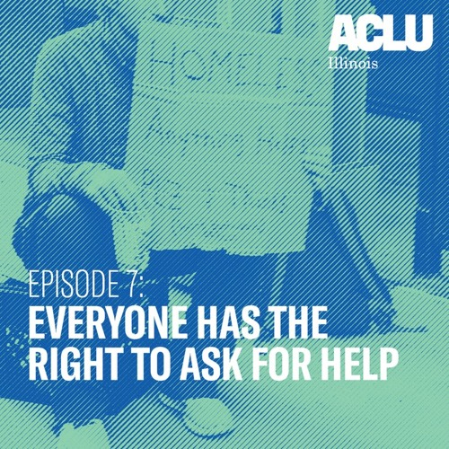 Episode 7: Everyone Has the Right to Ask for Help