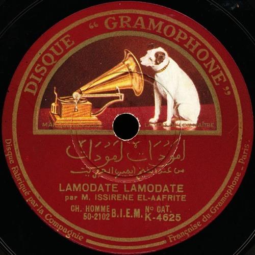 Cheikh El Afrite - Lamodate Lamodate [Side 1], (Gramophone, c. 1932)