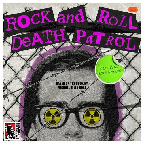 Rock N' Roll Death Patrol SOUNDTRACK