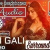 3d Audio / Gali Gali / KGF / Surround Sound // By 3d Edit Songs