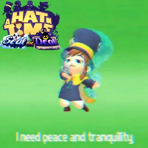 A Hat In Time DLC OST (Peace And Tranquility - Death Wish) by Space