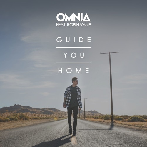 Omnia feat. Robin Vane - Guide You Home