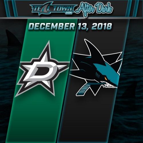 Teal Town USA After Dark (Postgame) - Sharks vs Stars - 12-13-2018