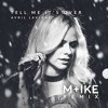 Avril Lavigne - Tell Me It's Over (M+ike Remix)