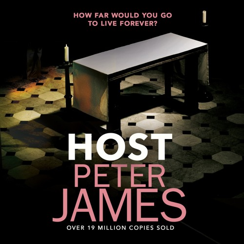 Host by Peter James, read by Matt Reeves
