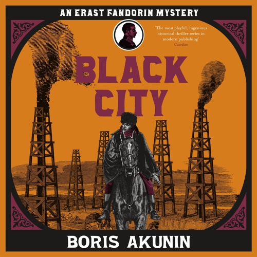 Black City by Boris Akunin, read by Jonathan Coote