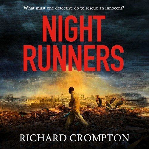 Night Runners by Richard Crompton, read by Isi Adeola