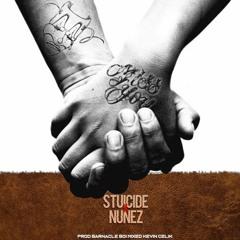 Miss You -Stuicide FEAT Nunez (prod barnacle boi)