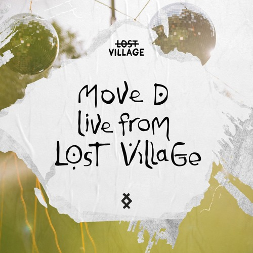 Live from Lost Village - Move D