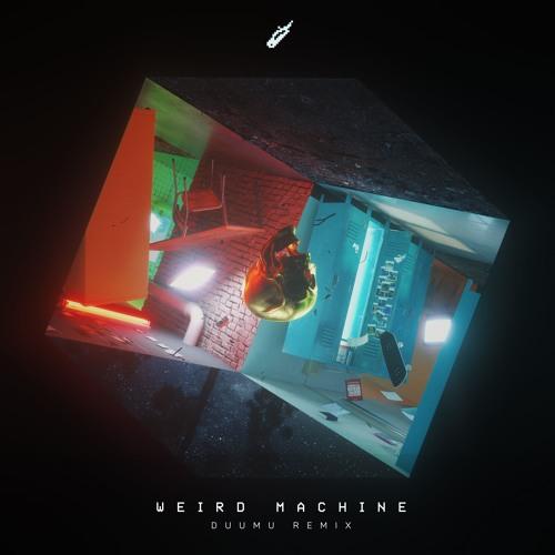 DROELOE - Weird Machine Feat. Nevve (Duumu Remix)