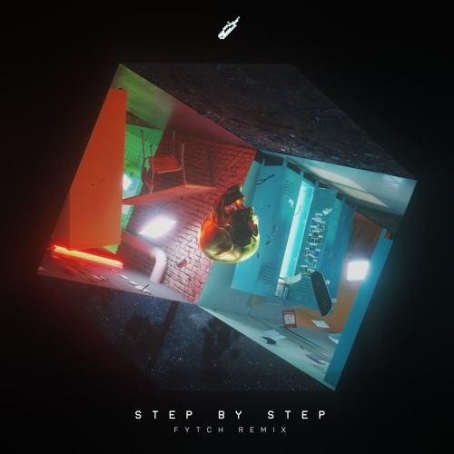 Step By Step (Fytch Remix) Song Cover