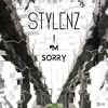 Stylenz - I Am Sorry (Free Download)