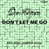 Download BCR 971 Don Amore - Don't Let Me Go (Vocal Extended Dance Mix) Mp3