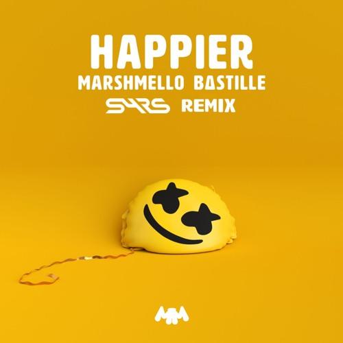 Marshmello ft. Bastille - Happier (SYRS Remix)