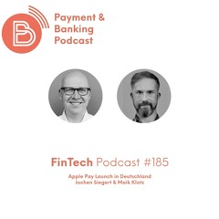 FinTech Podcast #185 - Apple Pay Launch in Deutschland