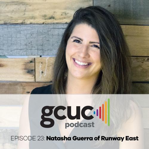 Episode 23 - Natasha Guerra of Runway East in London