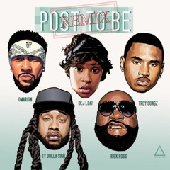 Omarion - Post To Be (Remix) Feat. DeJ Loaf x Trey Songz x Ty Dolla $ign x Rick Ross x DJ MUSTARD
