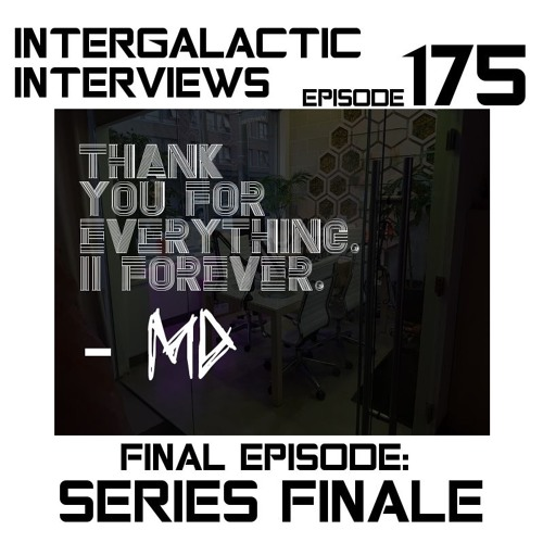 Ep. 175 - Series Finale (MD)