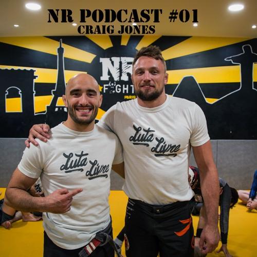NR-Podcast 01 [fr] : Craig Jones