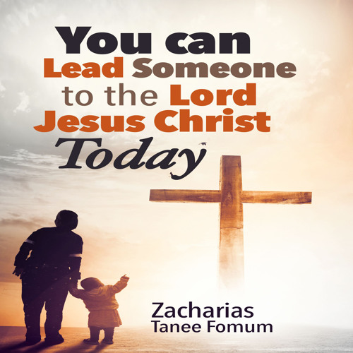 ZTF Audiobook 38: You Can Lead Someone to the Lord Jesus Christ Today (Excerpt)