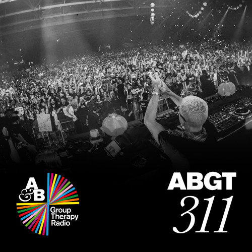 Group Therapy 311 with Above & Beyond and Rylan Taggart