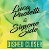 Purple Disco Machine, Chainsmokers - Dished Closer (Luca Paoletti X Simone Side Mashup)