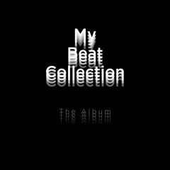 My Beat Collection ''The Album''