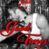 DJ ARTHUR VALLETI Presents GOOD TIMES VOL II