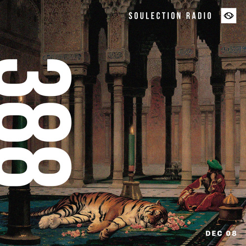 Soulection Radio Show #388
