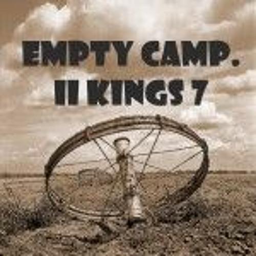 Empty Camp. II Kings 7