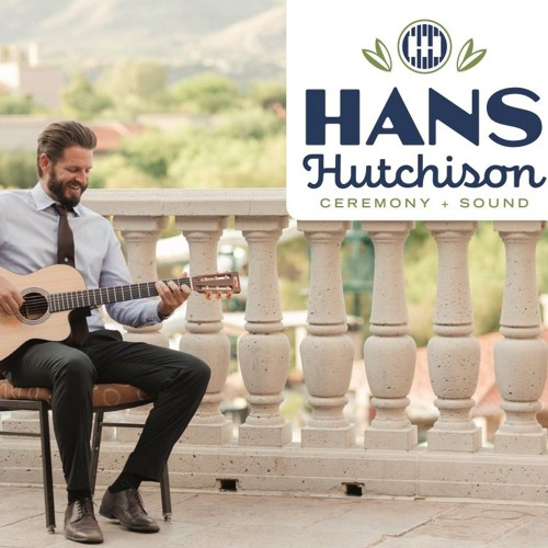 Wedding Ceremony Songs By Hans Hutchison