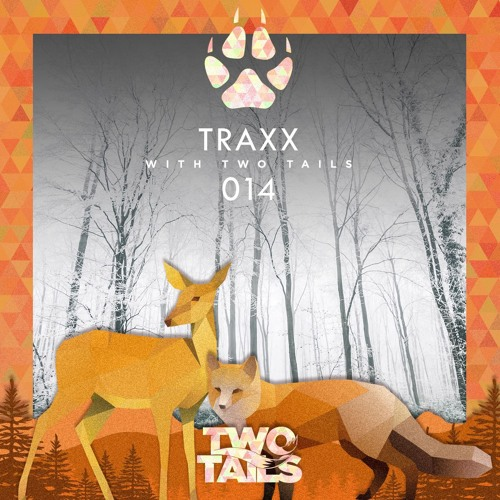 014 - TRAXX With Two Tails W/ Guest Arnold & Lane