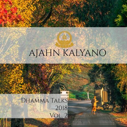 Buddha Bodhivana Monastery Dhamma Talks 2018 Vol.2